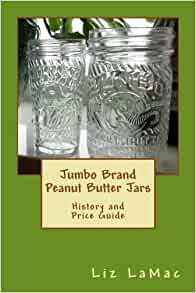jumbo brand peanut butter jars history and price guide