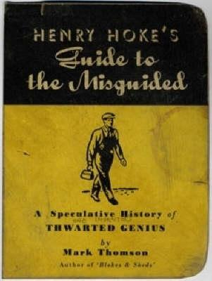 henry hokes guide to the misguided
