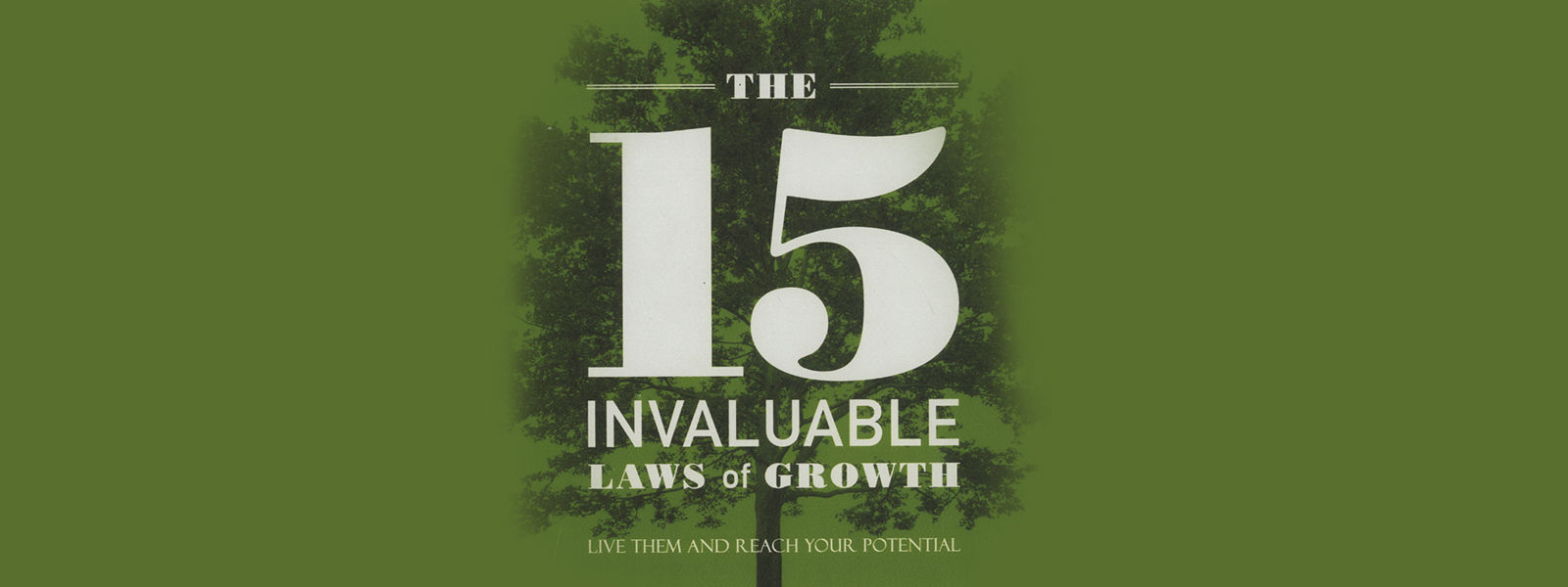 15 invaluable laws of growth study guide